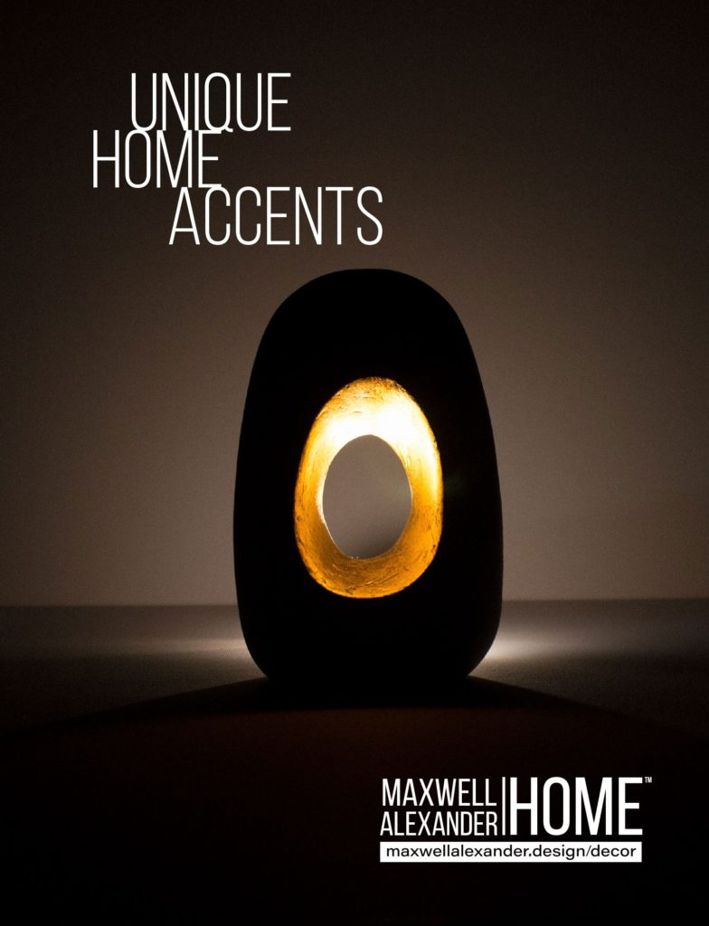 Maxwell Alexander Home Decor Collection - Unique Home Accents